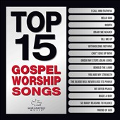 Maranatha! Gospel: Top 15 Gospel Worship Songs [1/27]