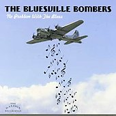 Bluesville Bombers: No Problem with the Blues