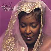 Tramaine: Still *