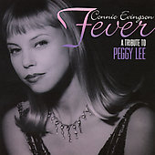 Connie Evingson: Fever: A Tribute to Peggy Lee
