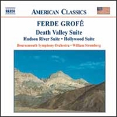 American Classics - Grof&eacute;: Death Valley Suite, etc