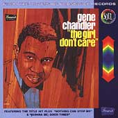 Gene Chandler: The Girl Don't Care