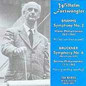 Brahms: Symphony no 2;  Bruckner / Furtw&#228;ngler, et al