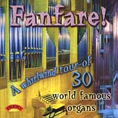 Various Artists: Fanfare!: A Whirlwind Tour of 30 World Famous Organs