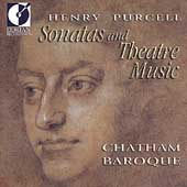 Purcell: Sonatas & Theatre Music / Chatham Baroque