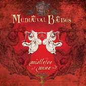 Mediaeval Baebes: Mistletoe and Wine: A Seasonal Collection
