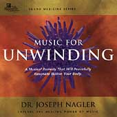 Joseph Nagler: Sound Medicine: Music for Unwinding *