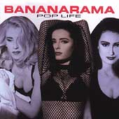 Bananarama: Pop Life