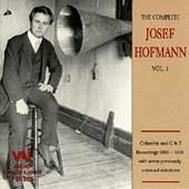 The Complete Josef Hofmann Vol 3 - Chopin, Liszt