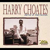 Harry Choates: Devil in the Bayou - The Gold Star Recordings