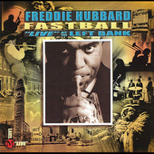 Freddie Hubbard: Fastball: Live at the Left Bank