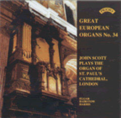 Great European Organs Vol 34 / John Scott