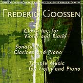 Goossen: Clausulae, Sonata for Clarinet and Piano, etc