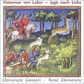 Hadamar von Laber: Jagd nach Liebe / Clemencic, et al