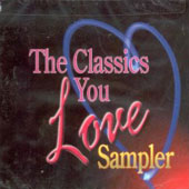 The Classics You Love - Sampler