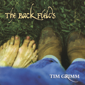 Tim Grimm: The Back Fields