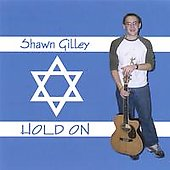Shawn Gilley: Hold On