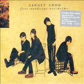 Garnet Crow: First Soundscope