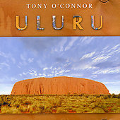 Tony O'Connor: Uluru
