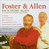Foster & Allen: Back Home Again [Music Club International]