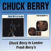 Chuck Berry: Chuck Berry in London/Fresh Berrys
