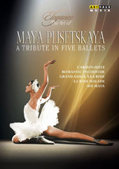 Elegance, The Art of Maya Plisetskaya - Bizet/Shchedrin: Carmen Suite; Tchaikovsky: Sleeping Beauty; Romantic Encounter; Mahler: Adagietto from Symphony No. 5; Bach/Gounod: 'Ave Maya'. Bonus interviews & photo gallery [DVD]
