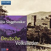 Deutsche Volkslieder / Die Singphoniker