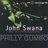 John Swana and the Philadelphians: Philly Gumbo