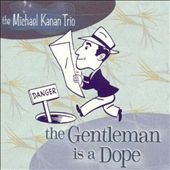 Michael Kanan: Gentleman Is A Dope *