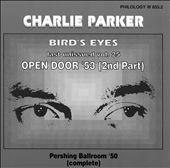 Charlie Parker (Sax): Bird's Eyes, Vol. 25: Open Door '52 2nd Part