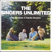 The Singers Unlimited: Complete A Capella Sessions