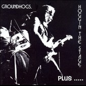 Groundhogs: Hoggin' the Stage Plus