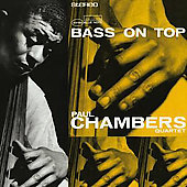 Paul Chambers: Bass on Top [Remaster]