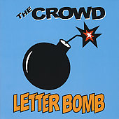 Crowd (US): Letter Bomb [Bonus Tracks] [Digipak] [Remaster]