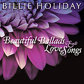 Billie Holiday: Beautiful Ballads & Love Songs
