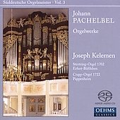 Pachelbel: Orgelwerke / Joseph Kelemen