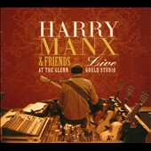 Harry Manx: Live at the Glenn Gould Studio [Digipak]