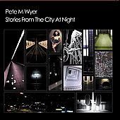 Pete Wyer: Stories from the City at Night