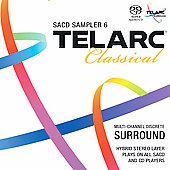 Telarc Classical - SACD Sampler Vol 6