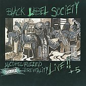 Black Label Society: Alcohol Fueled Brewtality Live!! [PA]