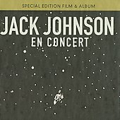 Jack Johnson: En Concert [Deluxe Edition]