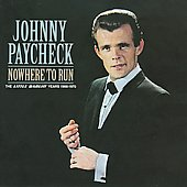 Johnny Paycheck: Nowhere to Run: Little Darlin Years 1966-1979