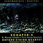 R. Murray Schafer: Patria / Judy Loman, Orford String Quartet, et al