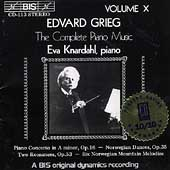 Grieg: Complete Piano Music Vol 10 / Eva Knardahl