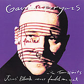 Tom Waits/Gavin Bryars (Composer/Double Bass): Jesus' Blood Never Failed Me Yet