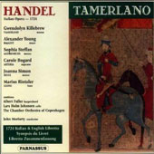 Handel: Tamerlano / Gwendolyn Killebrew; Alexander Young; Sophia Steffan. CO of Copenhagen