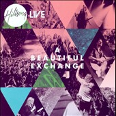 Hillsong Live- Beautiful Exchange