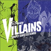 Disney: Disney Villains: Simply Sinister Songs
