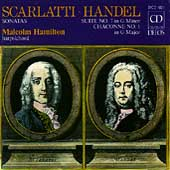 Handel, Scarlatti: Sonatas / Malcolm Hamilton