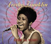 Aretha Franklin: From the Heart